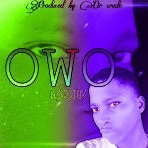 Sodiq-K's Owo is a banger sound