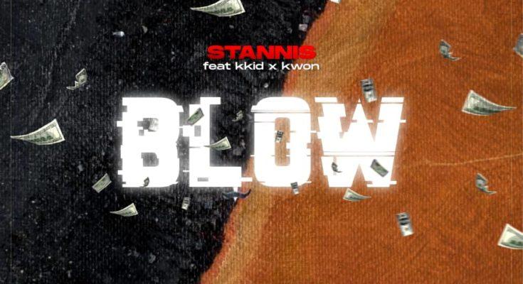 Stannis, Blow, Kkid, Kwon